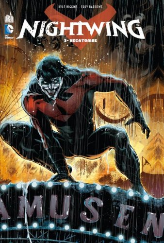 Nightwing tome 3 hecatombe
