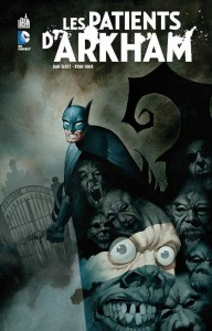batman les patients d'arkham