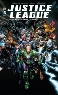 justice league le règne du mal