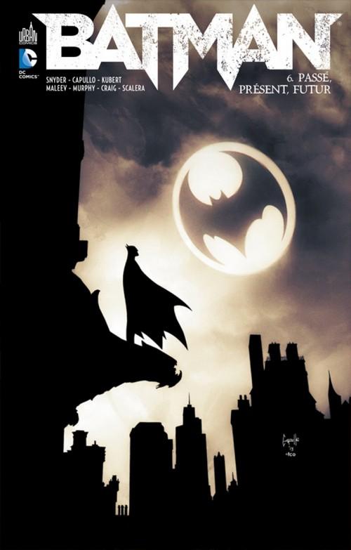 Batman tome 6 passe present futur