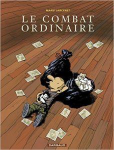 le-combat-ordinaire-tome-01