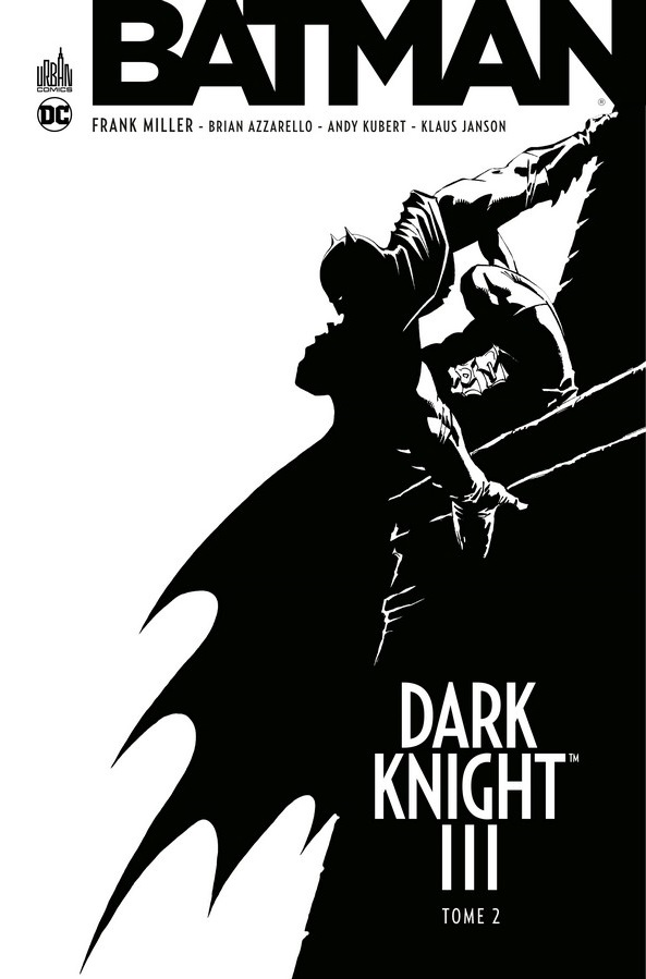 Dark Knight III Tome 2