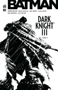 Batman Dark Knight III Tome 04