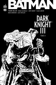 Dark Knight III - Tome 4