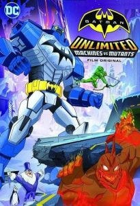 Batman Unlimited Machines VS Mutants