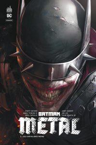 Batman Metal Les Chevaliers Noirs Tome 2